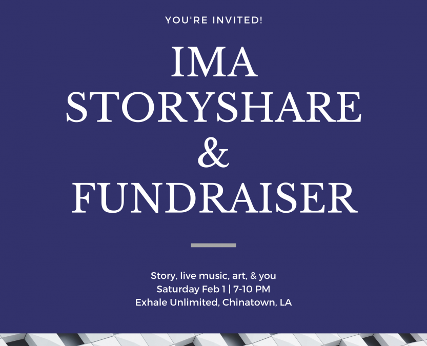 IMA Storyshare & Fundraiser – Save the Date